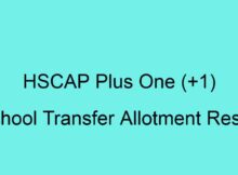 HSCAP Plus One (+1) School Transfer Allotment Result