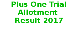 plus one trial allotment result 2017 - HSCAP allotment result