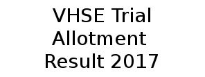 VHSE Trial Allotment 2017