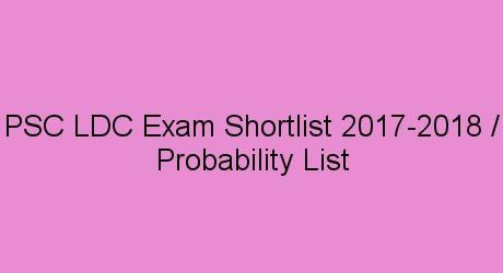 PSC LDC Shortlist / Ranklist