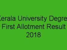 Kerala University Degree First Allotment 2018 Result