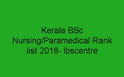 lbscentre bsc nursing and paramedical ranklist 2018