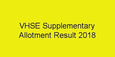 VHSE Supplementary Allotment 2018 VHSCAP Result