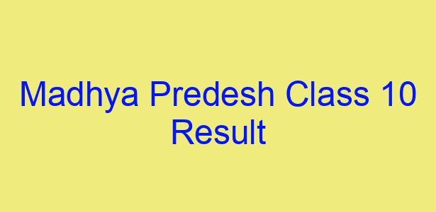 Madhya Predesh Class 10 Result 2019