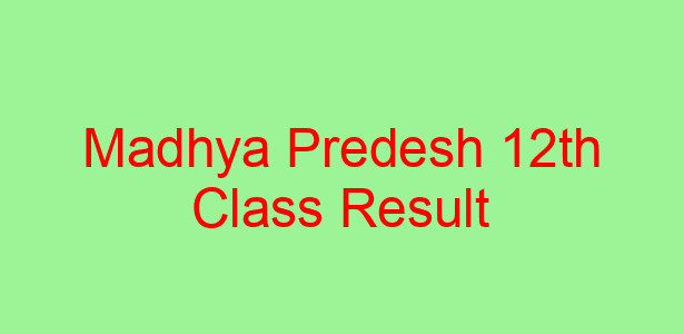 Madhya Predesh Class 12th Exam Result 2019