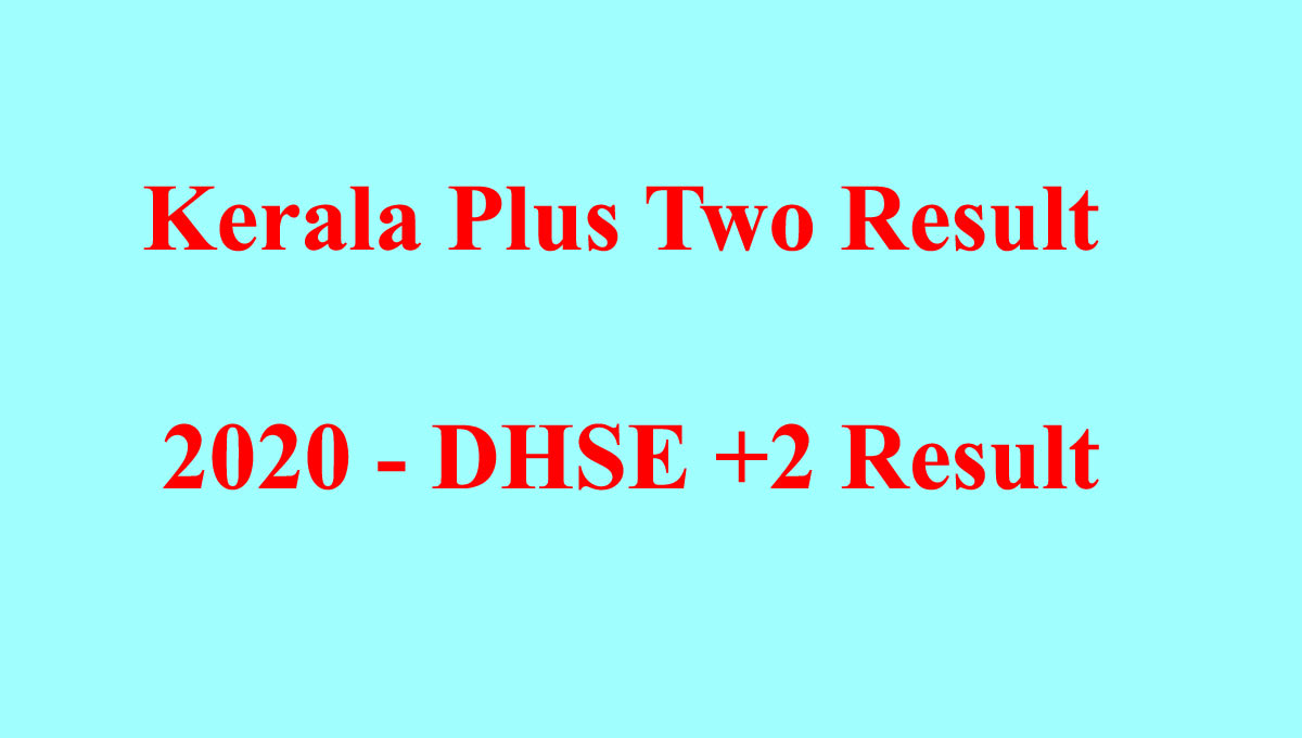 DHSE Plus Two Exam Result 2020