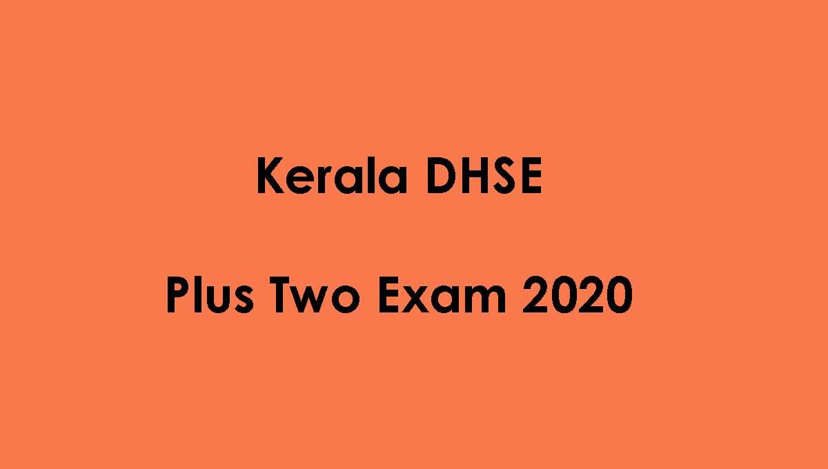 Kerala Plus Two Exam 2020