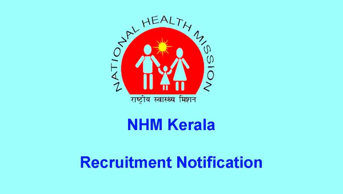NHM Kerala Recruitment - Arogyakeralam Job Application