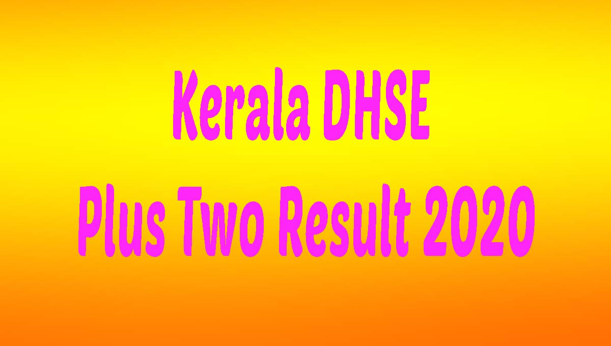 Kerala DHSE Plus Two Result 2020