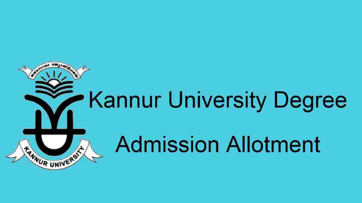 Kannur University Degree Admisison Allotment Result