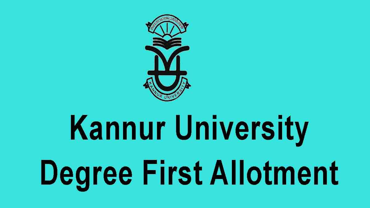 Kannur University Degree First Allotment 2020