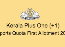 Kerala Plus One Sports Quota First Allotment 2020