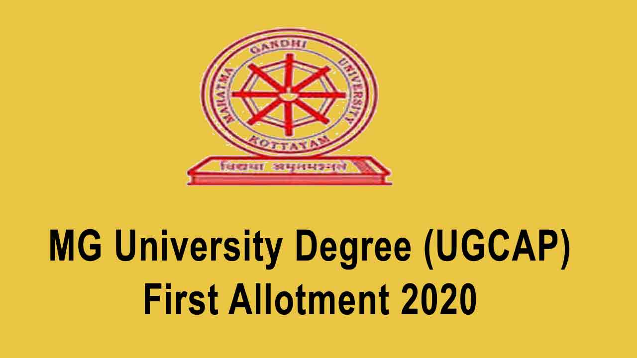 MG University Degree First Allotment 2020 - MGU UGCAP