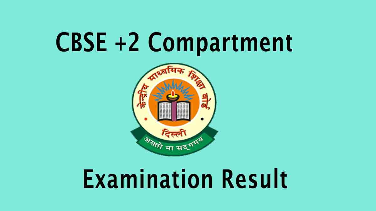 CBSE 12th Compartment Examination Result