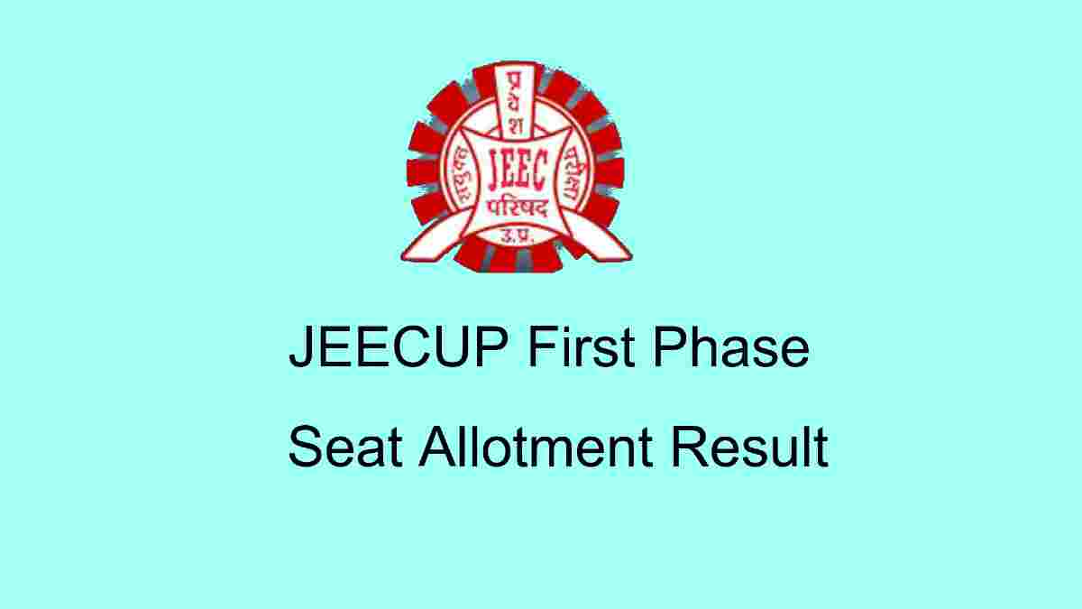 JEECUP First Phase Seat Allotment