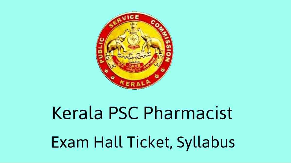 Kerala PSC Pharmacist Exam Hall Ticket