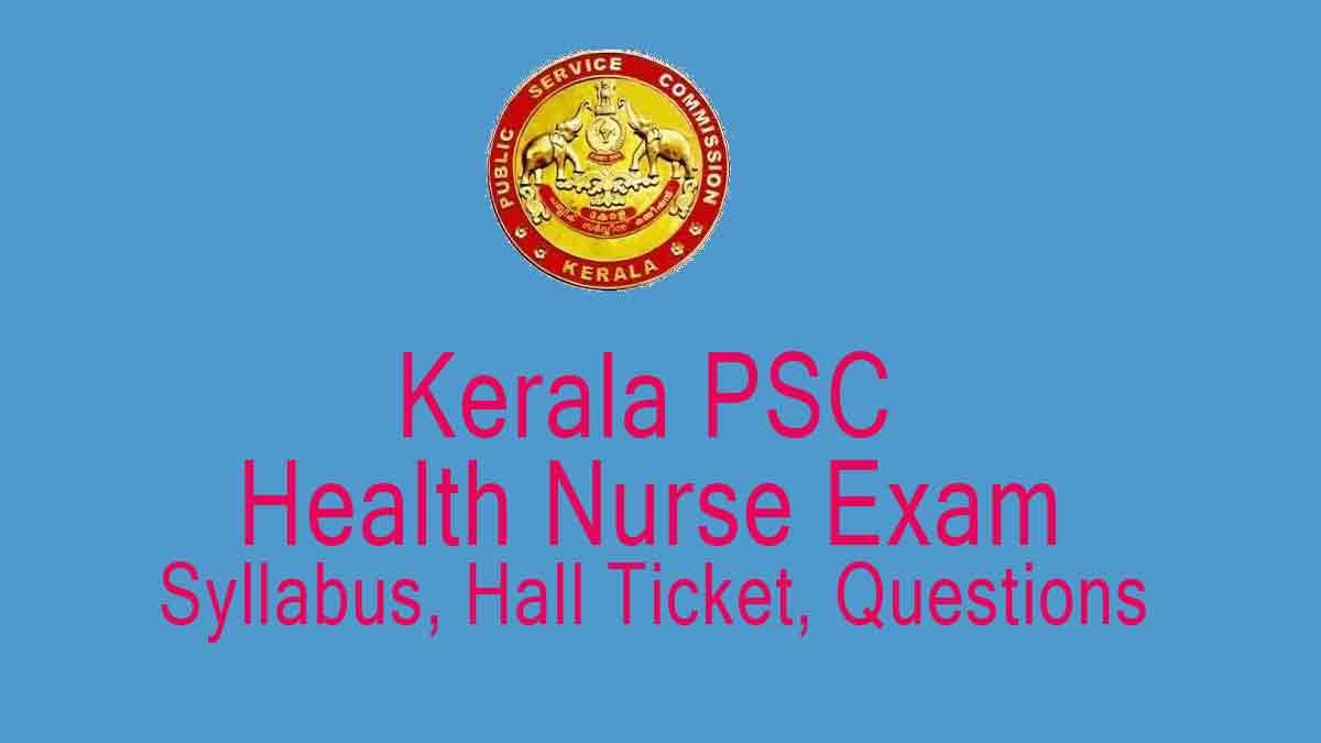 PSC Junior Health Nurse Exam Hall Ticket Download/ Syllabus